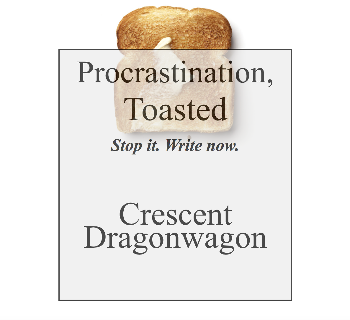 Procrastination Toasted Ebook