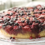 MY MIXED-BERRY UPSIDE-DOWN CAKE: FROM SCRATCH, OH-SO-EASY & SIMPLY DELICIOUS