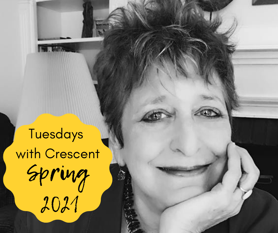 Tuesdays with Crescent Spring 2021
