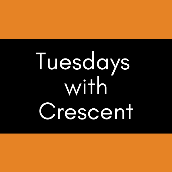 Tuesdays with Crescent Fall 2021